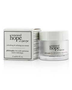 Philosophy Renewed Hope In A Jar Refreshing and Refining Eye Cream --15ml/0.5oz For Women
